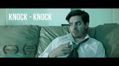 Knock - Knock (02:40) Directed by Daniel Aragon