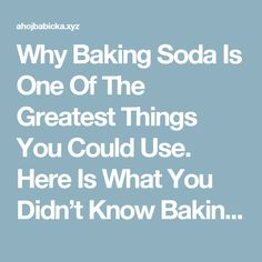 Why Baking Soda Is One Of The Greatest Things You Could Use. Here Is What You Didn't Know Baking Soda Can Do – Fitness Beauty