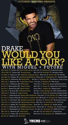 Drake Would U like a tour dates 2013
