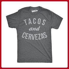 0c2eb452a Mens Tacos and Cervezas Funny T shirts for Cinco de Mayo Novelty T shirt  (Grey