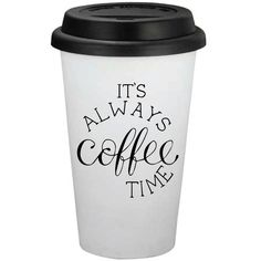 Its Always Coffee Time 16oz Travel Coffee Cup Personalized Coffee Cup... ($12) ❤ liked on Polyvore featuring home, kitchen & dining, drinkware, drink & barware, home & living, silver, tumblers & water glasses, white coffee cups, personalized tumblers and bpa free tumblers
