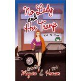 No Lady and Her Tramp (Romantic Satire) (Kindle Edition)By Mark Haeuser