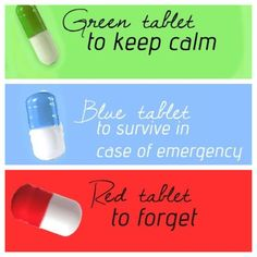 BRAVE (NOT SO) NEW WORLDS IN DYSTOPIAN FICTION: The Matched Trilogy - The society in Ally Condi's book series is heavily controlled by a government that predetermines an individual's career and marriage. Aside from being relieved of said decisions, the citizens are kept happy by means of recreational activities and the three pills pictured above: the green helps with anxiety, the blue contains nutrients, and the red is used to induce amnesia. ~ Hope
