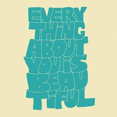 """""""Everything about you is Beautiful"""" #10x10 #vaughnfender - vaughn fender"""