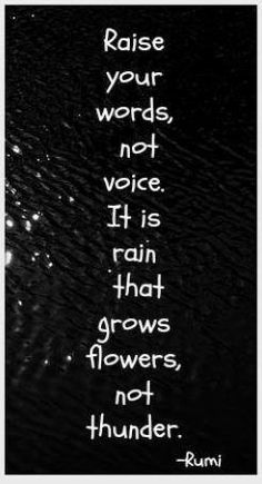 Raise your words... by Rumi
