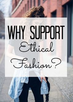 fashion revolution day - how you can get involved and spread the word of ethical fashion and why you should support fair fashion!