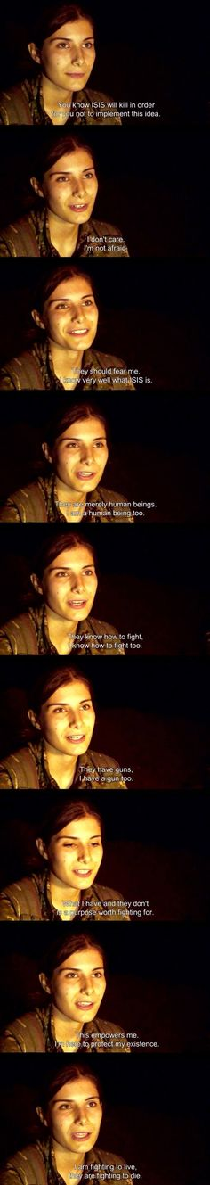 Fighting Isis Meanwhile, Kurds have used the Syrian and ISIS conflict as a means to seize territory and gain political support. Here, a Kurdish fighter offers her thoughts on fighting ISIS during a campaign in the northern city of Kobani. The full video of the interview is available below the gallery.