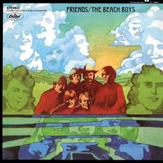 The Beach Boys Friends on 180g LP The Beach Boys underrated 1968 Capitol Records release Friends is the legendary group's first album to be issued in just true stereo and not mono and also finds the s