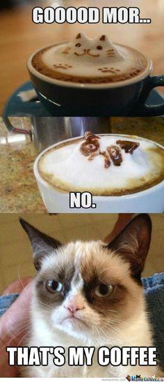 That's my (Grumpy) coffee