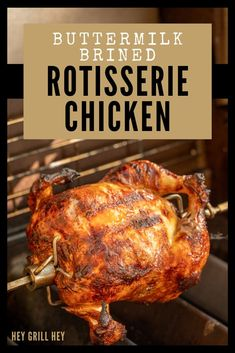 This Rotisserie Chicken is juicy, tender, and a great way to enjoy a whole roasted chicken. Brined in a savory buttermilk brine, then cooked on a rotisserie on the grill, this chicken is unlike any other you've had before. Brining Chicken, Best Rotisserie Chicken Recipe, Roast Chicken Marinade, Grilled Whole Chicken, Rotisserie Grill, Smoked Chicken, Grilled Chicken Recipes, Stuffed Chicken, French Tips