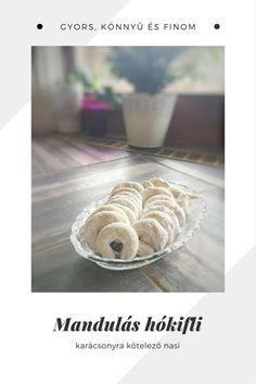 Mandulás hókifli, a megunhatatlan nasi :-) – Tortaiskola Pavlova, Christmas Cookies, Nasa, Cake Recipes, Food And Drink, Place Card Holders, Breakfast, Advent, Easter