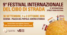 Festival Internazionale del Cibo di Strada® dal 30 settembre al 2 Ottobre 2016 - Cesena Centro Storico. Incontri, presentazioni di libri, esposizioni, animazioni, musica, teatro di strada e laboratori sul cibo di strada.