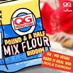 QQ_MrVegas_pound & Half Mix Flour Riddim itunes