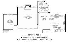 we added expanded family room and  morning room