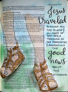 Matthew 10:35 Sometimes I think about the Gospel strictly in terms of shoe leather. Traveling on foot was common, and it amazes me to consider the lengths Jesus and his disciples went to in order to get the word out. Bible art journaling by @peggythibodeau www.peggyart.com
