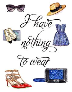 I have nothing to wear! Every day.. Again and again... because there is tooooooo much choice :-)  MILLIONAIRESS CLOSET