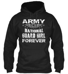 Army National Guard Girlfriend Forever Black Sweatshirt    #ArmyNationalGuard  #ArmyNationalGuardSweatshirt  #ArmyNationalGuardGirlfriend