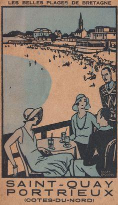 Vintage Railway Travel Poster - Saint -Quay- Portrieux - Les Belles Plages de Bretagne - by Roger Broders. Retro Advertising, Vintage Advertisements, Vintage Travel Posters, Vintage Postcards, Pub Vintage, Tourism Poster, Retro Poster, Railway Posters, Cool Posters