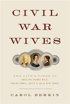 Civil War Wives, Carol Berkin