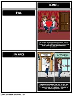 Depict the themes of The Gift of the Magi and provide examples of each by creating a storyboard with our Grid layout. See the full lesson plan here: https://www.pinterest.com/storyboardthat/the-gift-of-the-magi/