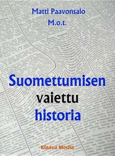 Suomettumisen vaiettu historia, Matti Paavonsalo