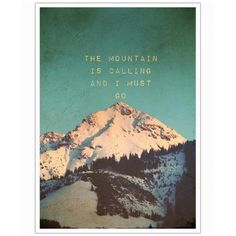 Mountain is calling as