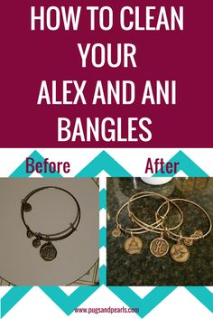 How to Clean Your Tarnished Alex and Ani Bracelets with one ingredient