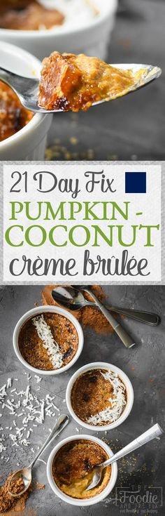 This 21 Day Fix Pumpkin-Coconut Crème Brûlée comes together with only a handful of ingredients and is a healthier, fall-flavored take on the indulgent original. Gluten Free | Dairy Free