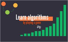 learn algorithms playing a game https://redd.it/47qwsi