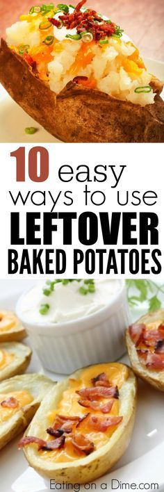 10 Ways to use Leftover Baked Potatoes - Got too many baked potatoes? No problem. Here are easy ways to use them without your family ever knowing they are eating leftovers.