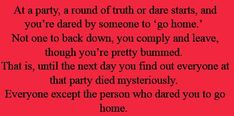 Truth or dare murder mystery prompt Book Writing Tips, Creative Writing Prompts, Writing Words, Writing Help, Writing Ideas, Book Prompts, Dialogue Prompts, Writing Promts, Writing Characters