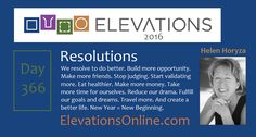 Daily Perspective – 366 | Resolutions – We resolve to do better. Build more opportunity. Make more friends. Stop judging. Start validating more. Eat healthier. Make more money. Take more time for ourselves. Reduce our drama. Fulfill our goals and dreams. Travel more. And create a better life. New Year = New Beginning. #HNY