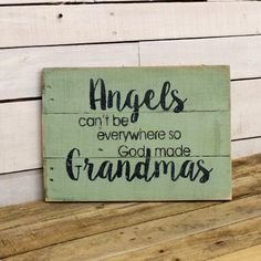 This is a pre-made sign. It will ship in 1-3 business days.  God cant be everywhere so He made Grandmas ~ This hand-painted, wood sign will great Mothers Day Gift. This is a one of a kind sign that is already made and ready to ship. The sign that is pictured is the sign that you will receive. It is approximately 11x14.  All of my creations are made of reclaimed pallet boards. They are hand-painted with happiness and love. Creations may vary in size by 1/2 to 1 either way. If you would li...