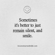 Lessons Learned in Life | Just smile.