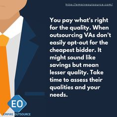 You pay what's right for the quality. When outsourcing VAs, don't easily opt-out for the cheapest bidder. It might sound like savings but mean lesser quality. Take time to assess their qualities and your needs. Sounds Like, Copywriting, Assessment, Attraction, Digital Marketing, Wordpress, Positivity, Social Media, Business