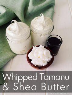 Whipped Tamanu & Shea Butter Recipe | The Natural Beauty Workshop