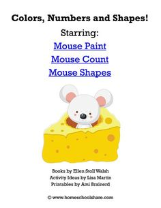 Mouse Paint, Mouse Count, Mouse Shapes Activities and Printables Activities For 1 Year Olds, Counting Activities, Literacy Activities, Preschool Activities, Preschool Shapes, Shape Activities, Numbers Preschool, Preschool Books, Preschool At Home