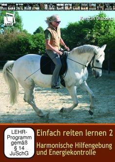 Einfach reiten lernen 2 (DVD) Harmonische Hilfengebung und Energiekontrolle