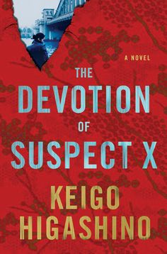 The Devotion of Suspect X - sometimes slow, but I liked it, ended up kind of beautiful in a tragic way