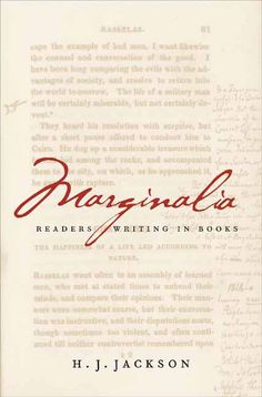 Jackson, H. J. 2001. Marginalia: Readers writing in books. New Haven: Yale University Press.