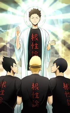 Our righteous leader - I mean senpai Iwa-chan and his disciples... I mean kohais