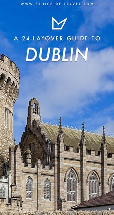 Wondering if you should plan a layover in Dublin, Ireland? Here's a guide to all the things you can do in only 24 hours. #dublin #layover #ireland