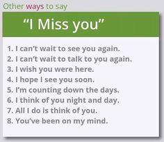 Other ways to say: I miss you