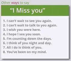 Other ways to say: I miss you Advanced English Vocabulary, English Vocabulary Words, Learn English Words, English Phrases, Learn Spanish, English Learning Spoken, English Language Learning, Learn A New Language, Teaching English
