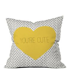 DENY Designs Youre Cute Throw Pillow