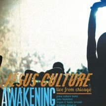 AWAKENING: LIVE FROM CHICAGO. Jesus Culture's sixth live worship album is a stunning collection of passionate songs on 2 CDs. Recorded live over three days in Chicago at Jesus Culture's Awakening 2011 conference, Awakening: Live F rom Chicago, aims to ignite a generation of revivalists around the world. Available from CUM Books.
