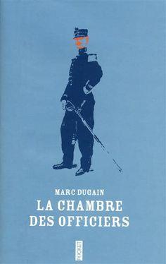 1000 images about la guerre 14 18 on pinterest roman - La chambre des officiers livre ...
