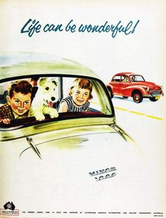 Life can be wonderful… with a Minor 1000, 1958. Who is driving ?