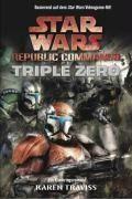Star Wars Republic Commando 02 - Triple Zero - Karen Traviss