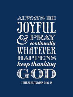 Always be joyful ...